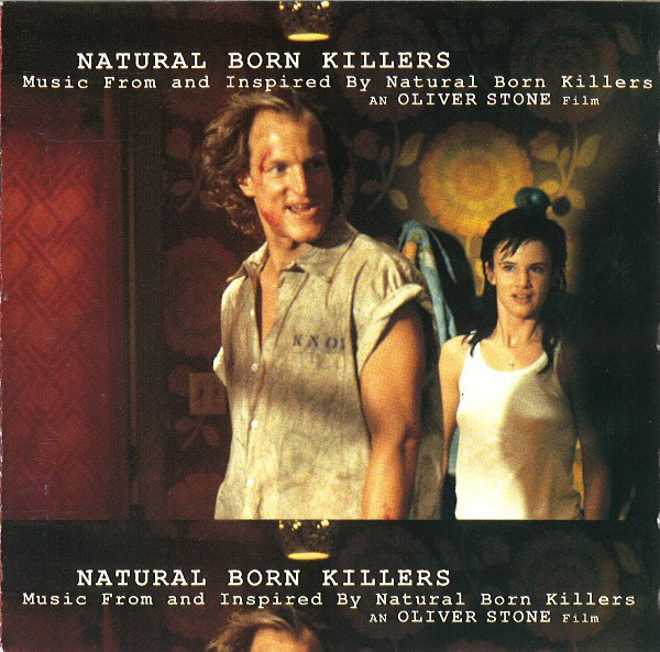 Various Natural Born Killers - Music From And Inspired By Natural Born Killers - An Oliver Stone Film CD