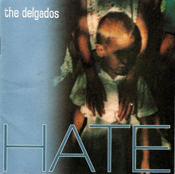 Delgados (The) Hate CD