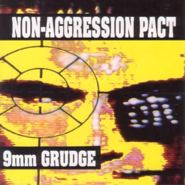 Non-Aggression Pact 9mm Grudge Vinyl