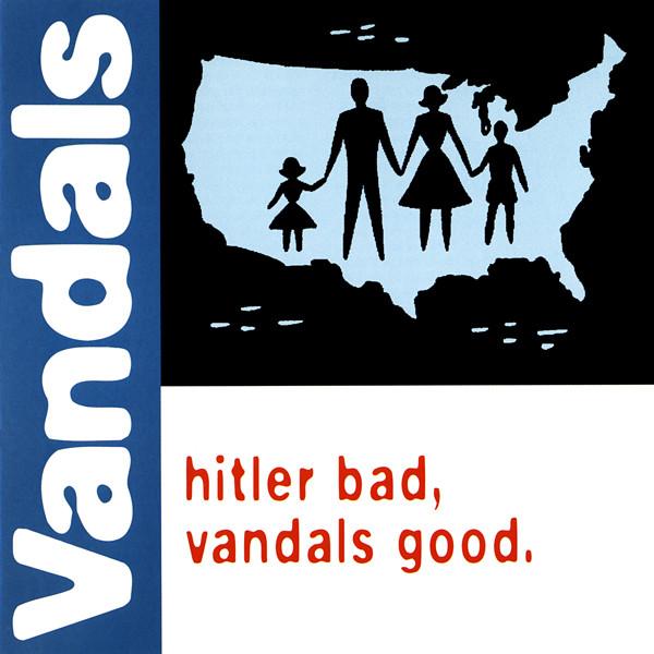 Vandals Hitler Bad, Vandals Good
