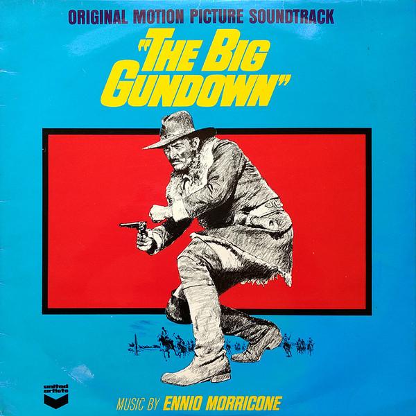 Ennio Morricone The Big Gundown (Original Motion Picture Soundtrack)