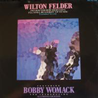 Felder, Wilton (No Matter How High I Get) I'll Still Be Looking Up To You Vinyl
