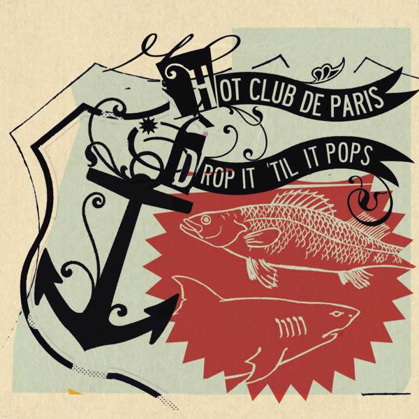 Hot Club De Paris Drop It Til It Drops CD