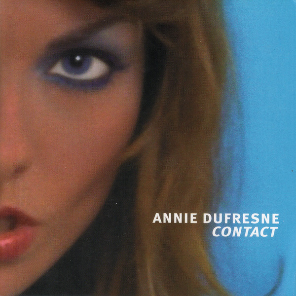 Dufresne, Annie Contact CD