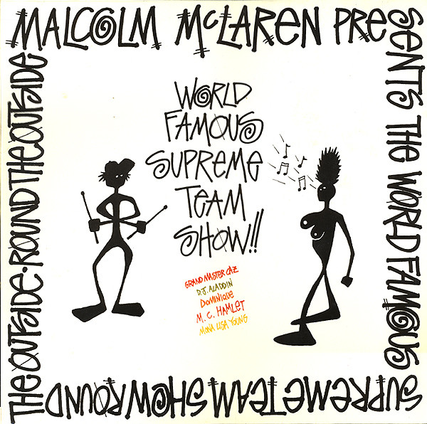 McClaren, Malcolm The World Famous Supreme Team Show - Round The Outside! Round The Outside!