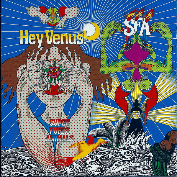 Super Furry Animals Hey Venus!