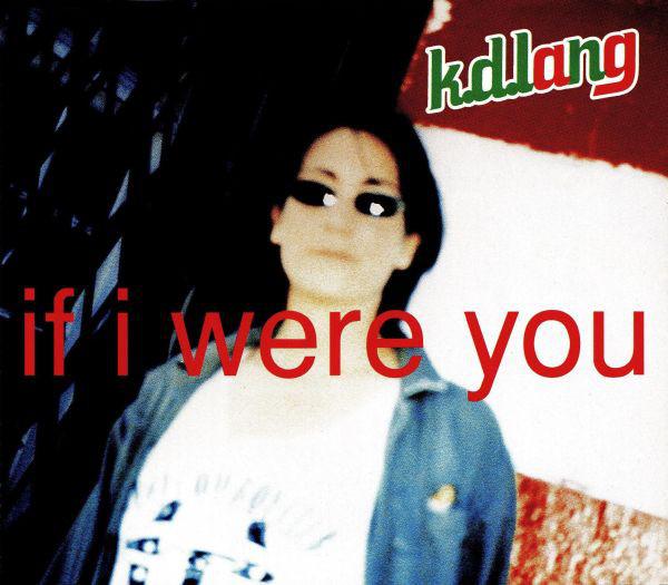 Lang, K.D. If I Were You