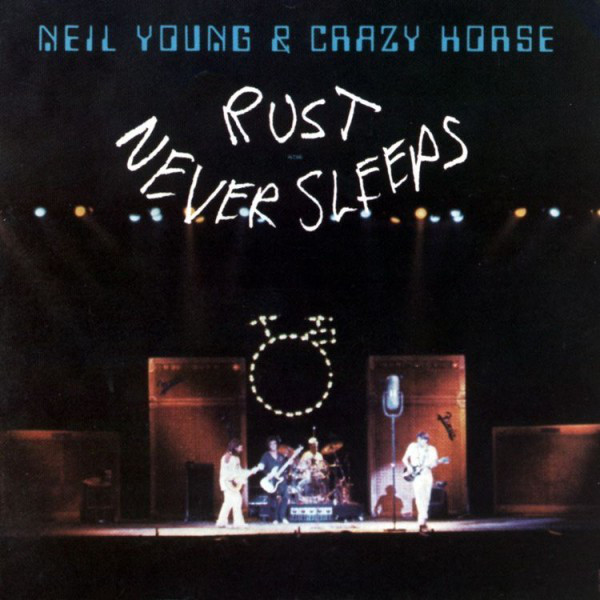 Young, Neil Rust Never Sleeps