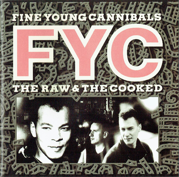 Fine Young Cannibals The Raw & The Cooked CD