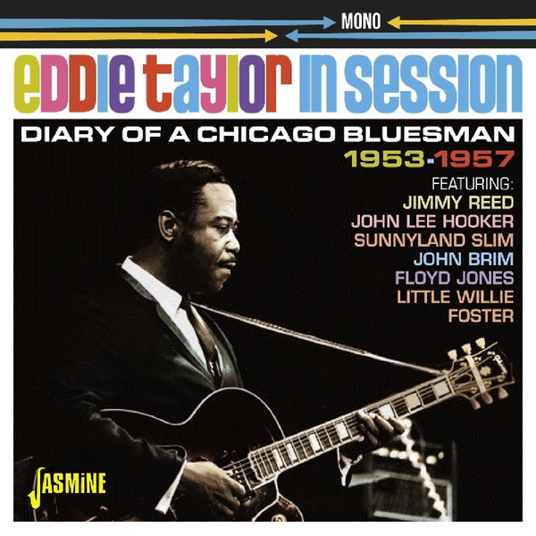 Taylor, Eddie In Session: Diary Of A Chicago Bluesman 1953-1957 Vinyl