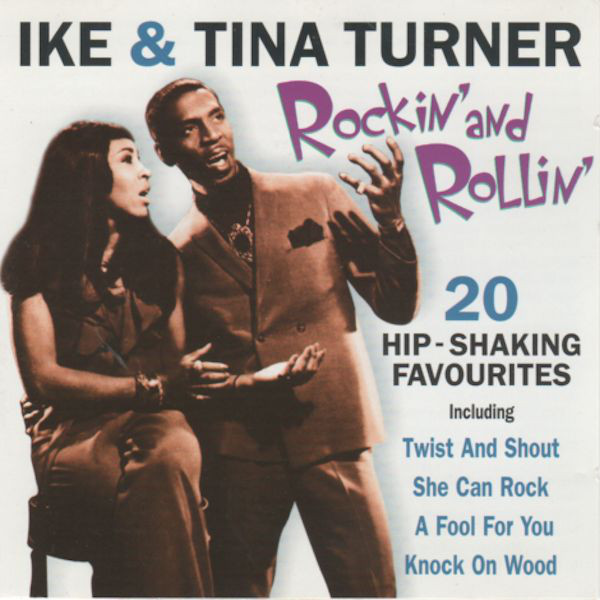 Turner, Ike & Tina Rockin' and Rollin'