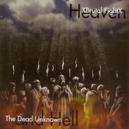 XBrutal FightX And The Dead Unknown Heaven And Hell Vinyl
