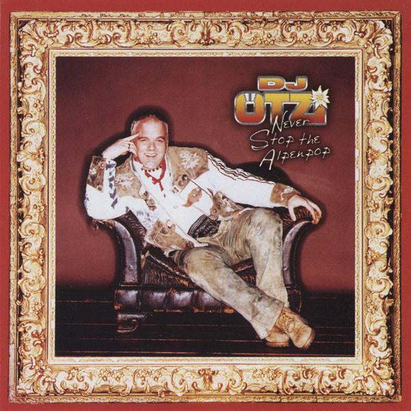 Otzi, DJ Never Stop The Alpenpop CD
