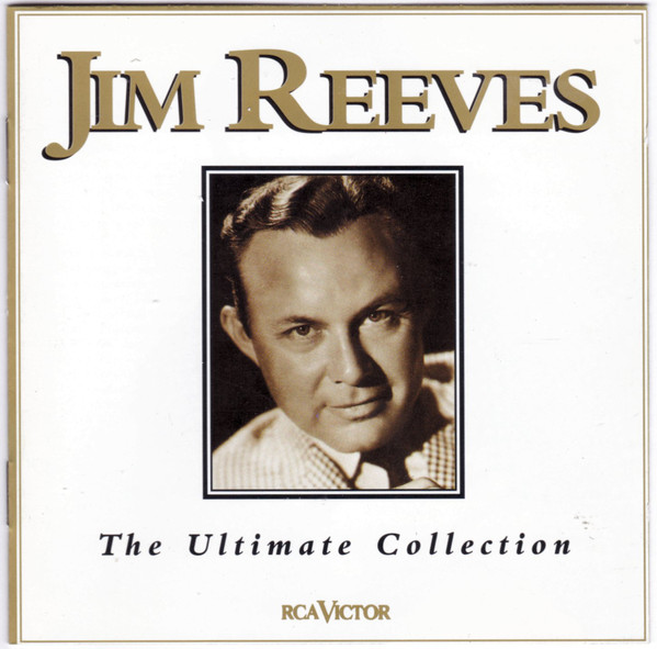 Reeves, Jim The Ultimate Collection