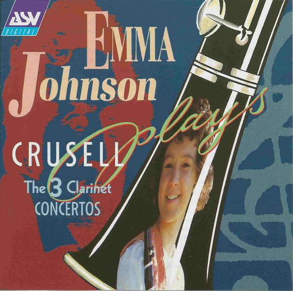 Crusell - Emma Johnson The 3 Clarinet Concertos