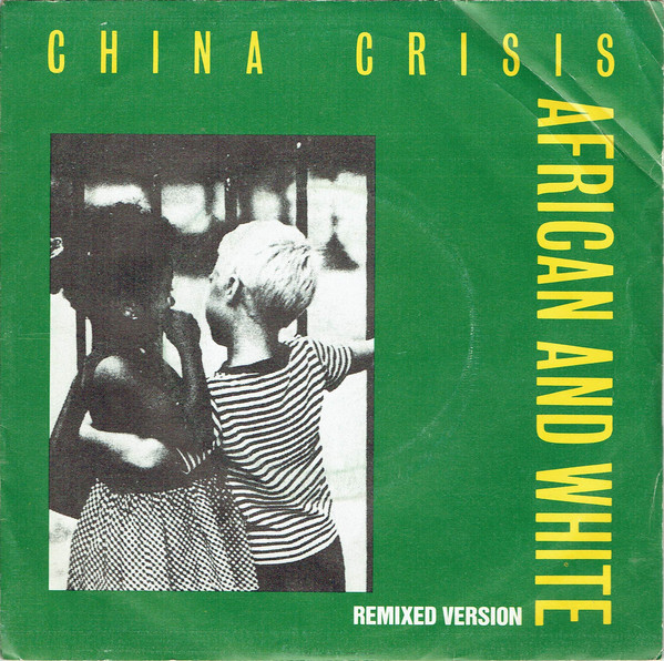 China Crisis African And White (Remixed Version)