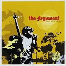 The Argument Recess Serenade CD