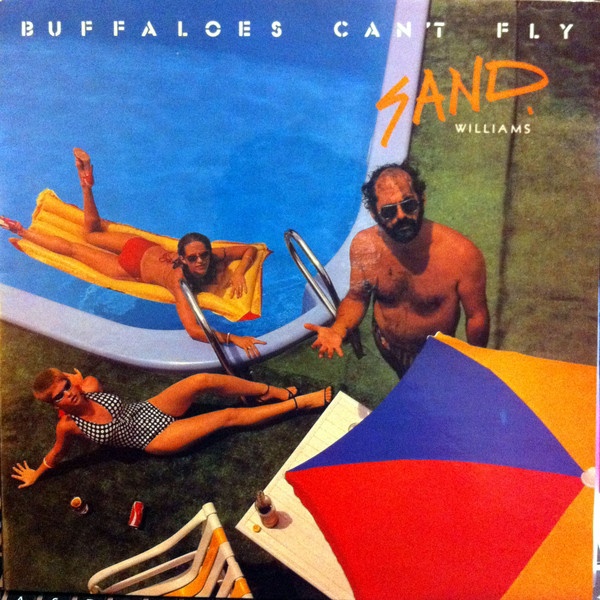 Williams, Sand Buffaloes Can't Fly Vinyl