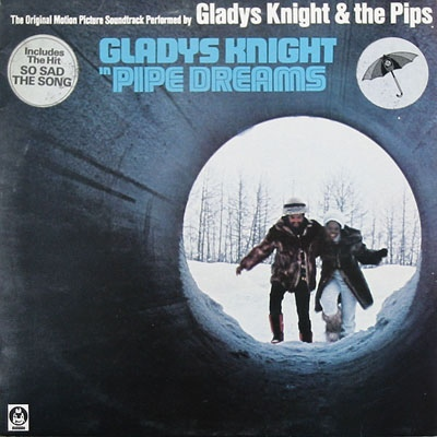 Knight, Gladys & The Pips Pipe Dreams