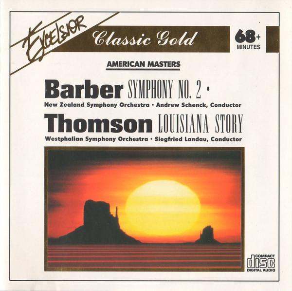 Barber / Thomson - New Zealand Symphony Orchestra, Andrew Schenck, Westphalian Symphony Orchestra, Siegfried Landau American Masters CD