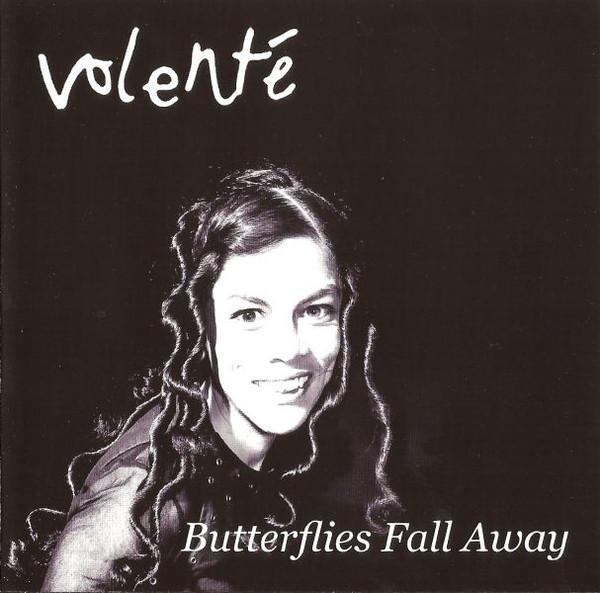 Volente Butterflies Fall Away