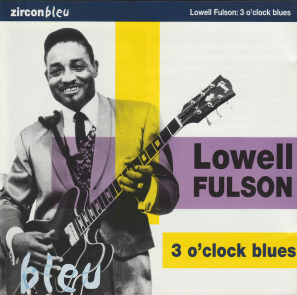 Fulson, Lowell 3 O'Clock Blues Vinyl
