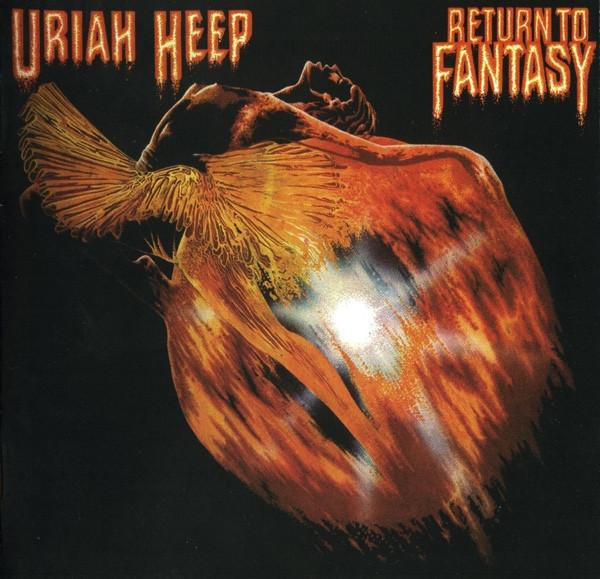 Uriah Heep Return to Fantasy