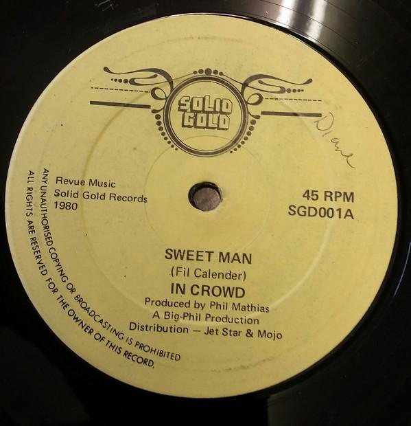 In Crowd Sweet Man Vinyl