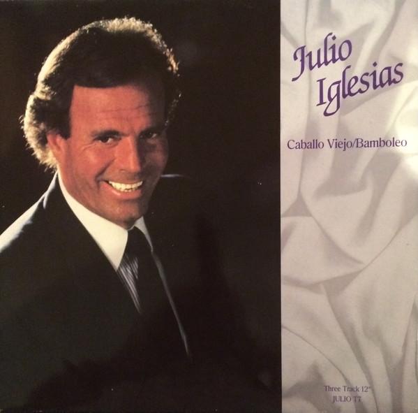 Iglesias, Julio Caballo Viejo/Bamboleo Vinyl