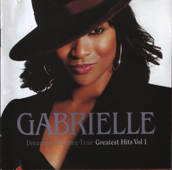 Gabrielle Dreams Can Come True - Greatest Hits Vol 1 CD