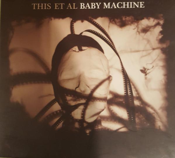 This Et Al Baby Machine