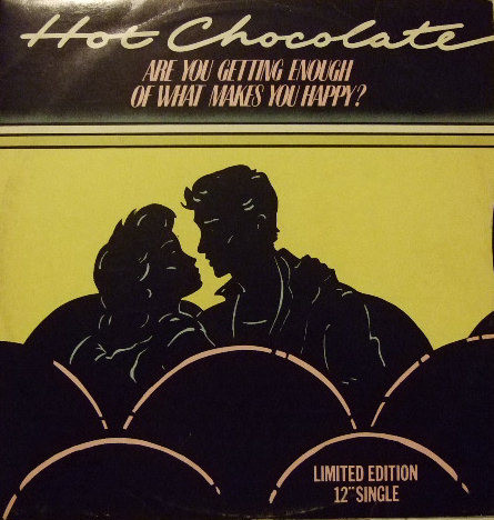 Hot Chocolate Are You Getting Enough Of What Makes You Happy? Vinyl