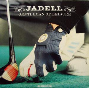 Jadell Gentleman Of Leisure