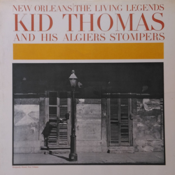 Thomas, Kid and His Algiers Stompers New Orleans / The Living Legends Vinyl