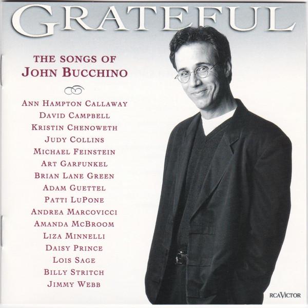 Bucchino, John Grateful: The Songs Of John Bucchino