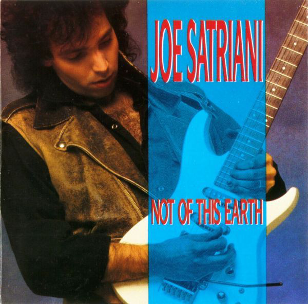 Satriani, Joe Not Of This Earth