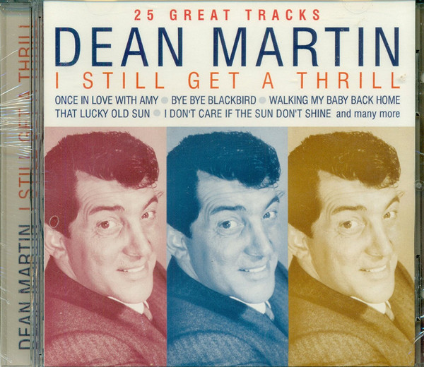 Martin, Dean I Still Get A Thrill
