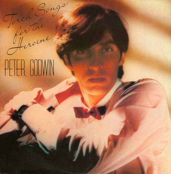Godwin, Peter Torch Songs For The Heroine Vinyl