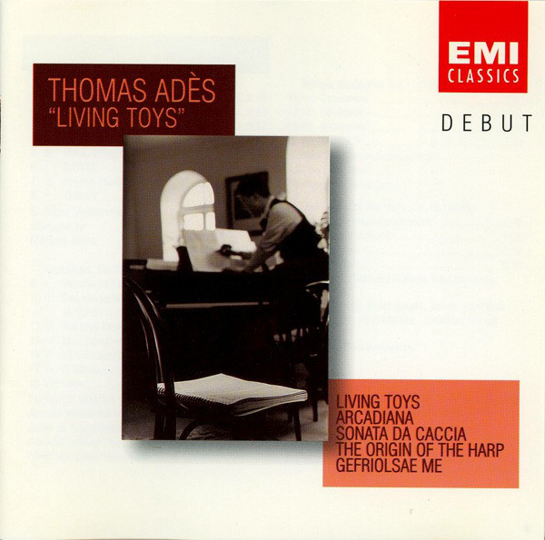 Ades, Thomas Living Toys CD