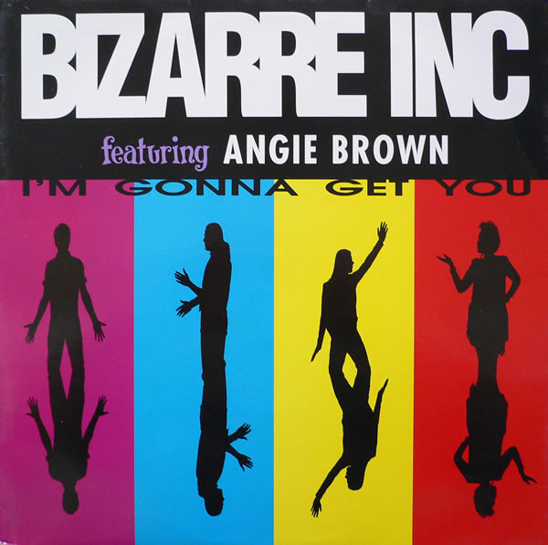 Bizarre Inc Featuring Angie Brown I'm Gonna Get You Vinyl