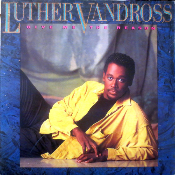 Vandross, Luther Give Me The Reason Vinyl