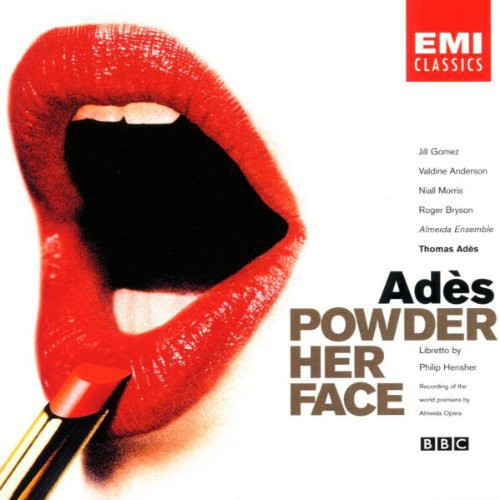 Ades - Philip Hensher,Jill Gomez, Valdine Anderson, Niall Morris, Roger Bryson, Almeida Ensemble Powder Her Face Vinyl