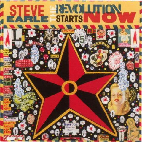 Earle, Steve The Revolution Start Now