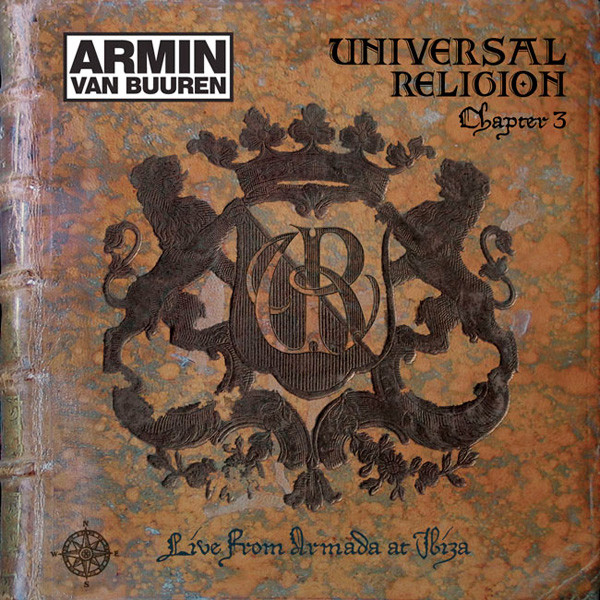 Buuren, Armin Van Universal Religion Chapter 3 - Live From Armada At Ibiza