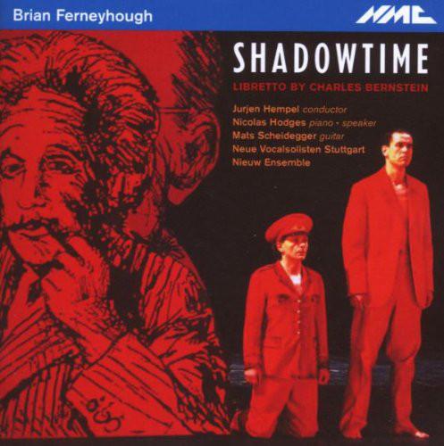 Ferneyhough - Charles Bernstein, Jurjen Hempel, Nicolas Hodges, Mats Scheidegger, Neue Vocalsolisten Stuggart, Nieuw Ensemble Shadowtime Vinyl