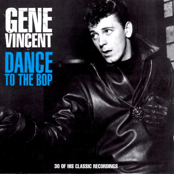 Vincent, Gene Dance To The Bop