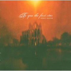 Eden Maine To You The First Star CD