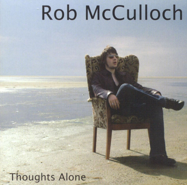 McCulloch, Rob Thoughts Alone Vinyl