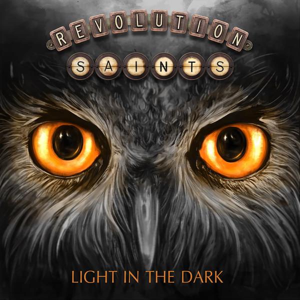 Revolution Saints Light In The Dark