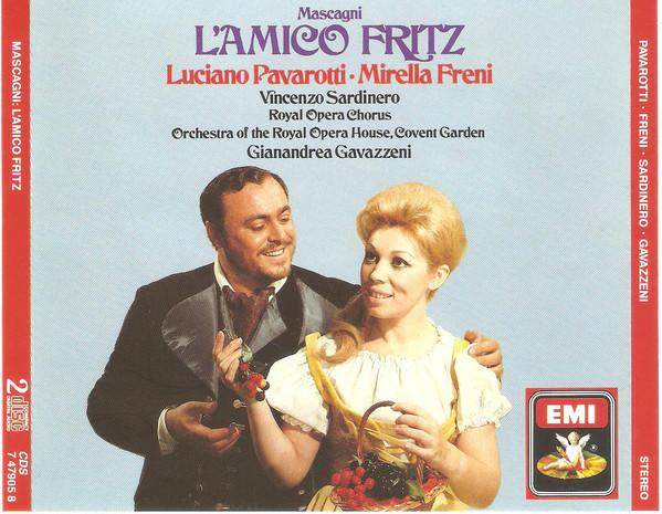 Mascagni - Gianandrea Gavazzeni, Luciano Pavarotti, Mirella Freni L'Amico Fritz